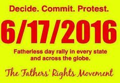 Originally posted on Civil Rights in Family Law Florida:  – ALABAMA Alabama 2nd annual Fatherless Day Rally June 17th at 9AM 600 Dexter Ave Montgomery Al, 36130 Come out as we rally together and bring awareness to the bias system. We will also be handing out red balloons that we will release at 12 n