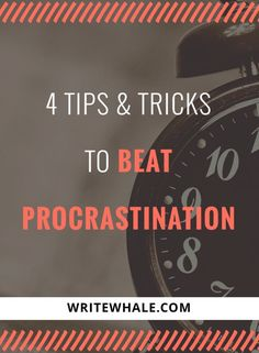 Four useful tips to overcome procrastination to be more productive and get stuff done. Writing tips | be more productive | overcome procrastination | writing advice via @lizrufiange