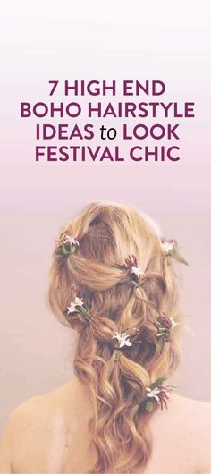 Get inspired by bridal boho hairstyles to look festival chic for any occasion #beauty #hair