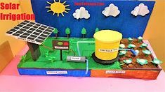 solar power irrigation system project model for school science exhibition Science Exhibition Projects, Science Project Models, School Exhibition, Science Models, Exhibition Models, Winning Science Fair Projects, School Science Projects, Science For Kids, Physics Projects