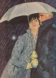 Love under the umbrella (illustrator unknown) This looks so much like me and rob lol mr. grumpy gills