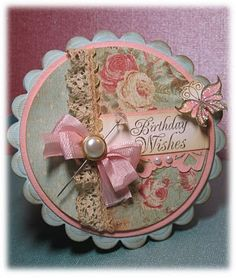 Pretty Birthday Wishes Card...round with scalloped edges.
