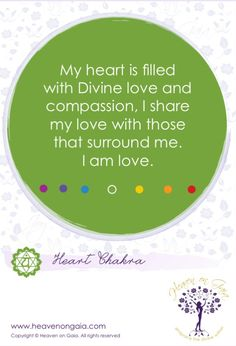 Divine Spark: #Affirmation for the #Heart #Chakra.