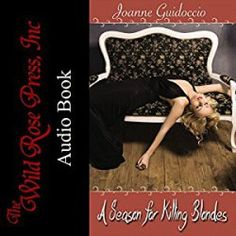Audiobook Release: A Season for Killing Blondes Wild Book, Audiobook, Blondes, This Book, Seasons, Formal Dresses, Formal Gowns, Seasons Of The Year, Black Tie Dresses