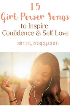 15 Girl Power Songs to Inspire Confidence & Self Love love songs 15 Girl Power Songs to Inspire Confidence & Self Love Love Songs Lyrics, Pop Songs, Love Yourself Song, Girl Power Songs, Heartbreak Songs, Best Rap Songs, Singing Tips, Singing Lessons, Confidence Boosters