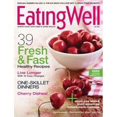 Just read this issue! Gorgeous cherries on EatingWell Magazine's May/June 2012 cover! Fast Healthy Meals, Healthy Menu, Easy Meals, Healthy Eating, Healthy Recipes, Healthy Foods, Whole Food Recipes, Great Recipes, Simple Recipes