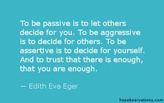 A Quote About Assertiveness