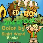 Create a book with this 10 Color by Sight Word pages using all the 46 Second Grade Dolch Sight Words.  A cover page for the book and a page with a ...