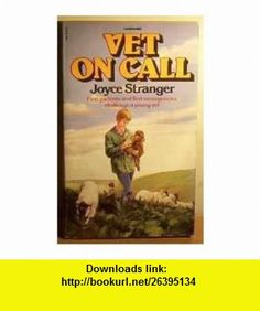 Vet On Call (9780552521314) Joyce Stranger , ISBN-10: 0552521310  , ISBN-13: 978-0552521314 ,  , tutorials , pdf , ebook , torrent , downloads , rapidshare , filesonic , hotfile , megaupload , fileserve