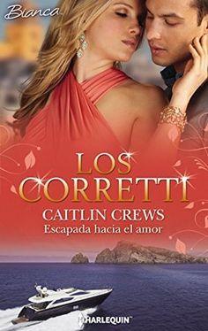 Escapada hacia el amor (Sicily's Corretti Dynasty #7) by Caitlin Crews
