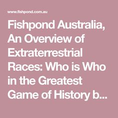 An Overview of Extraterrestrial Races: Who is Who in the Greatest Game Book Authors, Books Online, Racing, Australia, History, Games, Things To Sell, Running, Historia