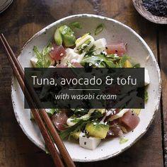 Healthy, light and fresh lunch idea: Tuna, avocado and tofu with wasabi cream recipe.