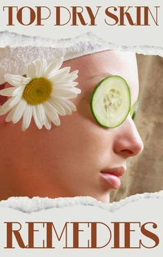 3 Natural Treatments For Dry Skin