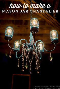 PIN THIS! How to Make a Mason Jar Chandelier for a rustic wedding or home decor | ahandcraftedwedding.com #upcycle