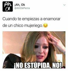No estupidaaaaaaaa , noooooo :v //lo que siempre pasa en los clichés :b Funny Spanish Memes, Spanish Humor, Funny Relatable Memes, Ex Amor, Me Quotes, Funny Quotes, Crush Memes, Bts Memes, Memes Humor
