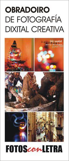 Obradoiro de fotografía dixital creativa @ Campus Universitario - Ourense foto taller curso