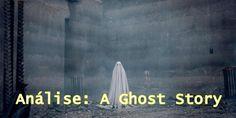 Análise: A Ghost Story