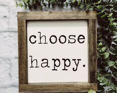 Choose Happy | Farmhouse Decor | Farmhouse Sign | Hand Painted | Modern Farmhouse