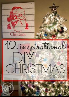 It's never too late to add to your Christmas cheer, 12 inspirational DIY Christmas Decor ideas all in one place. You really can't beat this!