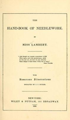 """The Handbook of Needlework"" by: Miss Lambert (1842) | Internet Archive"