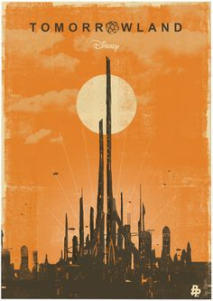 Tomorrowland (2015) ~ Minimal Movie Poster by Ben Mcleod #amusementphile