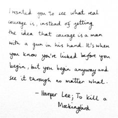 One of my favorite books of all time. Harper Lee is brillant.