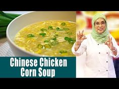 Chinese Chicken Corn Soup - Dawat e Rahat With Chef Rahat - 15 January 2018 Chinese Chicken Corn Soup, Cooking Recipes In Urdu, Desi Food, January 2018, Chinese Food, Cheeseburger Chowder, Soups, Om, Japanese