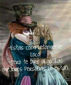 wonderland in my mind. Jhony Depp, Triste Disney, Alice And Wonderland Quotes, Lewis Carroll, More Than Words, Spanish Quotes, Tim Burton, Romans, Decir No