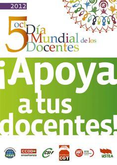 Día Mundial de los Docentes - 5 de octubre de 2012 - ¡Apoya a tus docentes!