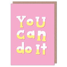 You Can Do It by Nutmeg & Arlo from Whale & Bird Good Luck Cards, Cellophane Bags, You Can Do, Whale, Envelope, Greeting Cards, Positivity, Lettering, Bird