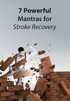 7 Powerful Mantras for Stroke Recovery Stroke Therapy, Hand Therapy, Recovering From A Stroke, Stroke Recovery, Survivor Quotes, Traumatic Brain Injury, Occupational Therapy, Aphasia Therapy, Career Quotes