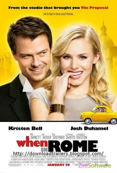 When In Rome... A must-see chick flick. So cute!