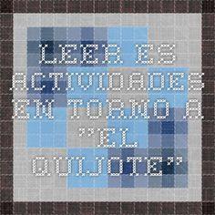 """leer.es ACTIVIDADES EN TORNO A """"EL QUIJOTE"""""""