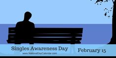 Singles Awareness Day - February 15