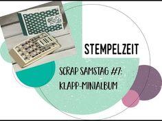 Scrap Samstag #7: Klapp-Minialbum - YouTube