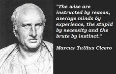 Google Image Result for http://en.nkfu.com/wp-content/uploads/2012/10/Marcus-Tullius-Cicero-Quotes-2.jpg