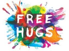 """""""The Free Hugs Campaign is a social movement involving individuals who offer hugs to strangers in public places. The hugs are meant to be random acts of kindness - selfless acts performed just to make others feel better. Need A Hug, Love Hug, Hugs And Cuddles, Snuggles, Spiritual Advisor, Free Hugs, Hallmark Movies, Human Condition, My Favorite Color"""