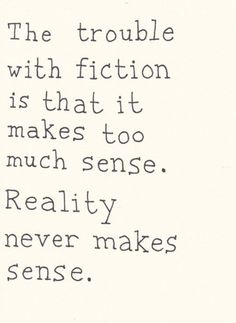 The trouble with fiction