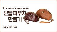 가죽파우치 만들기#7  2/3 (D.I.Y leather cosmetic zipper pouch By hand Stitch PAR...