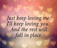 Just Keep Loving Me... ill keep loving you I'll see you next week