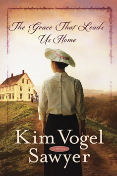 Kim Vogel Sawyer - The Grace That Leads Us Home