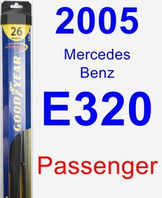 Passenger Wiper Blade for 2005 Mercedes-Benz E320 - Hybrid