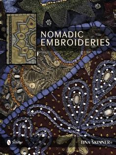 Win Nomadic Embroideries by Tina Skinner