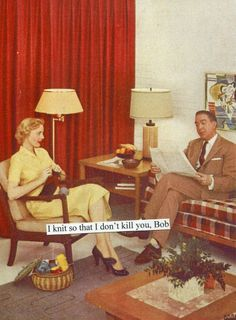 Anne Taintor: Of course, I'm listening. Don't I look bored? Housewife Humor, Retro Housewife, Retro Humor, Vintage Humor, Retro Funny, Funny Memes, Hilarious, Funny Quotes, Funny Sarcasm