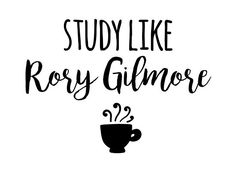 Student motivation - study like rory gilmore • Also buy this artwork on wall prints, apparel, stickers, and more.