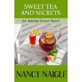 Sweet Tea and Secrets (An Adams Grove Novel) (Kindle Edition)By Nancy Naigle