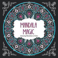 Mandala Magic: Amazing Mandalas to Color (Color Magic) by ArsEdition http://www.amazon.com/dp/1438006381/ref=cm_sw_r_pi_dp_7B3dvb0G4E9MX