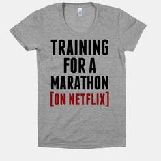 Training for a Marathon (On... | T-Shirts, Tank Tops, Sweatshirts and Hoodies | HUMAN