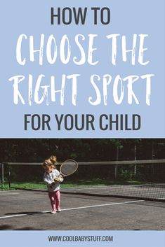 Playing a sport is a fun and easy way to keep your little one active and healthy -- but it's important to choose the right sport for your child.