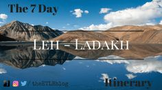 With the season around the corner, I have made a sample 7 – day Itinerary which can be used as a reference for anyone planning a trip to Leh – Ladakh.
